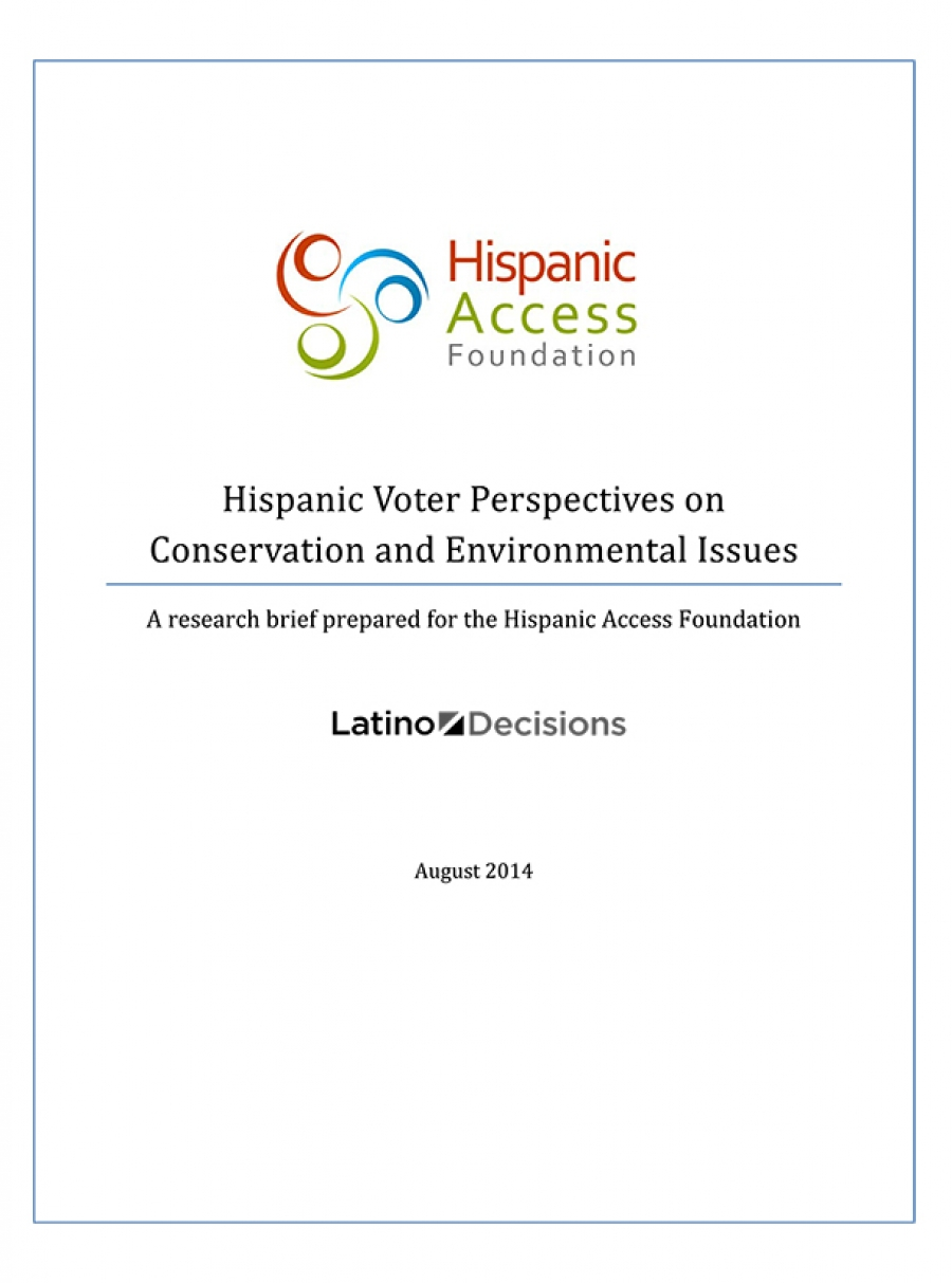 Hispanic Voter Perspectives on Conservation and Environmental Issues