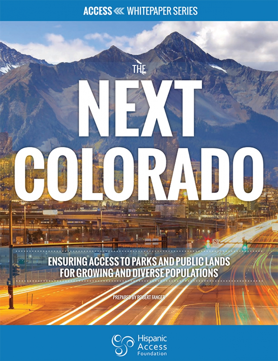 THE NEXT COLORADO: Ensuring Access to Parks and Public Lands for Growing and Diverse Populations