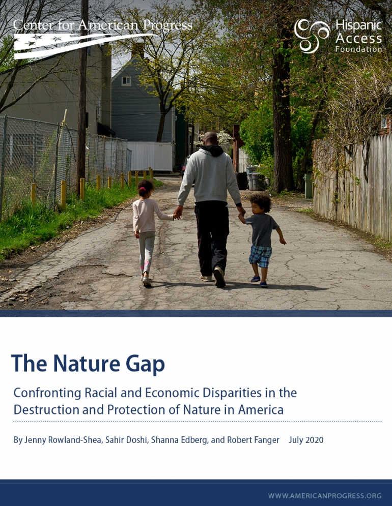 The Nature Gap: Confronting Racial and Economic Disparities in the Destruction and Protection of Nature in America